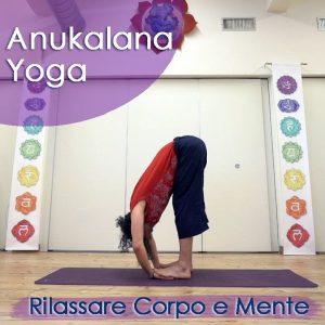 Anukalana Yoga: Rilassare corpo e mente