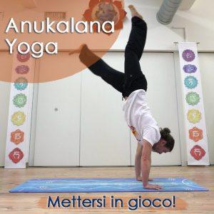 Anukalana Vinyasa: Mettersi in gioco!