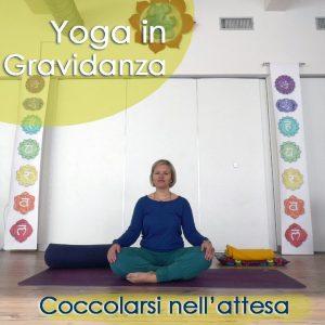 Yoga in Gravidanza: Coccolarsi nell'attesa