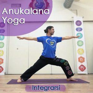 Anukalana Yoga: Integrarsi