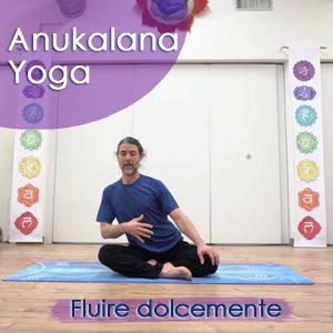 Anukalana Yoga: Fluire dolcemente