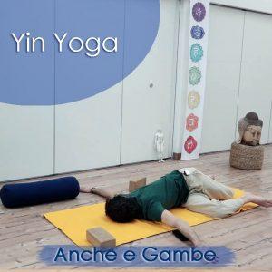 Yin Yoga: Anche e gambe