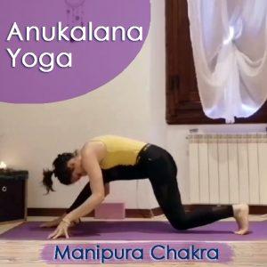 Anukalana Yoga: Manipura Chakra