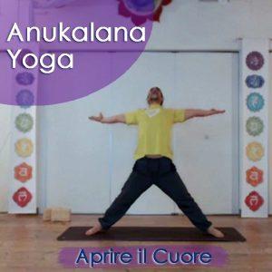 Anukalana Yoga: Aprire il Cuore