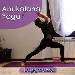 Anukalana Yoga: Leggerezza