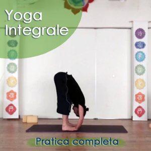 Yoga Integrale: Pratica completa