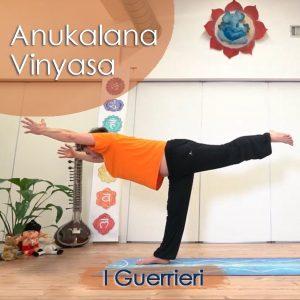 Anukalana Vinyasa: I Guerrieri