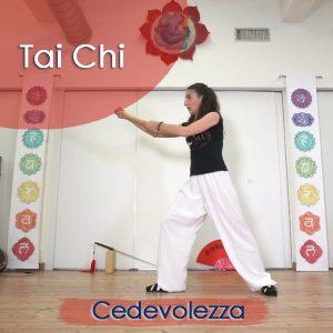 Tai Chi: Cedevolezza
