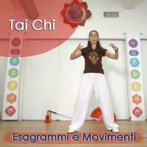 Tai Chi: Esagrammi e Movimenti