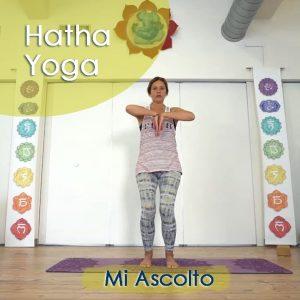 Hatha Yoga: Mi Ascolto