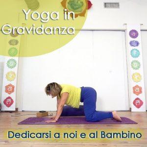 Yoga in Gravidanza: Dedicarsi a noi e al Bambino