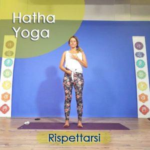 Hatha Yoga: Rispettarsi