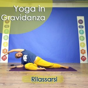 Yoga in Gravidanza: Rilassarsi