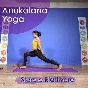 Anukalana Yoga: Stare e Riattivare
