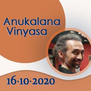 Anukalana Vinyasa: 16-10-2020