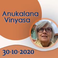 Anukalana Vinyasa: 30-10-2020