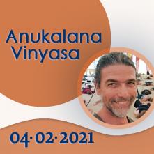 Anukalana Vinyasa: 04-02-2021
