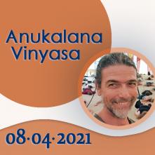 Anukalana Vinyasa: 08-04-2021