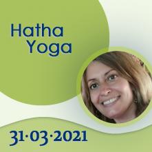 Hatha Yoga: 31-03-2021
