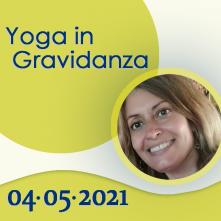 Yoga in Gravidanza: 04-05-2021